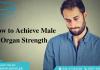 Herbal Medicine for Male Organ Strength