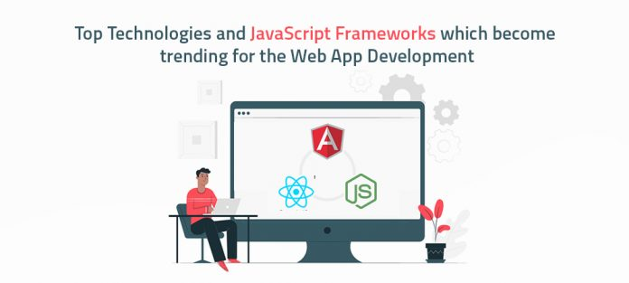 JavaScript Frameworks which become trending for the Web App Development