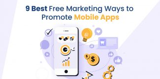 9 Best Free Marketing Ways to Promote Mobile Apps