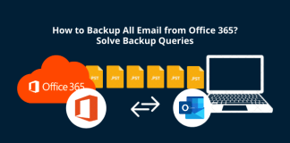 How to Backup All Email from Office 365 Solve Backup Queries